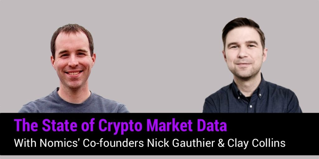 The State of Crypto Market Data w: Vortex & Nomics' Co-founders