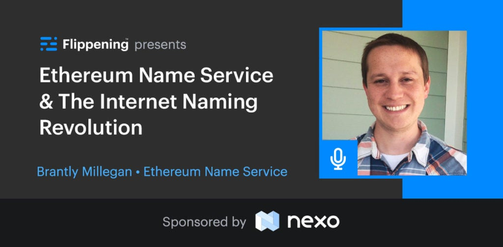 Ethereum Name Service & The Internet Naming Revolution w/ Brantly Millegan