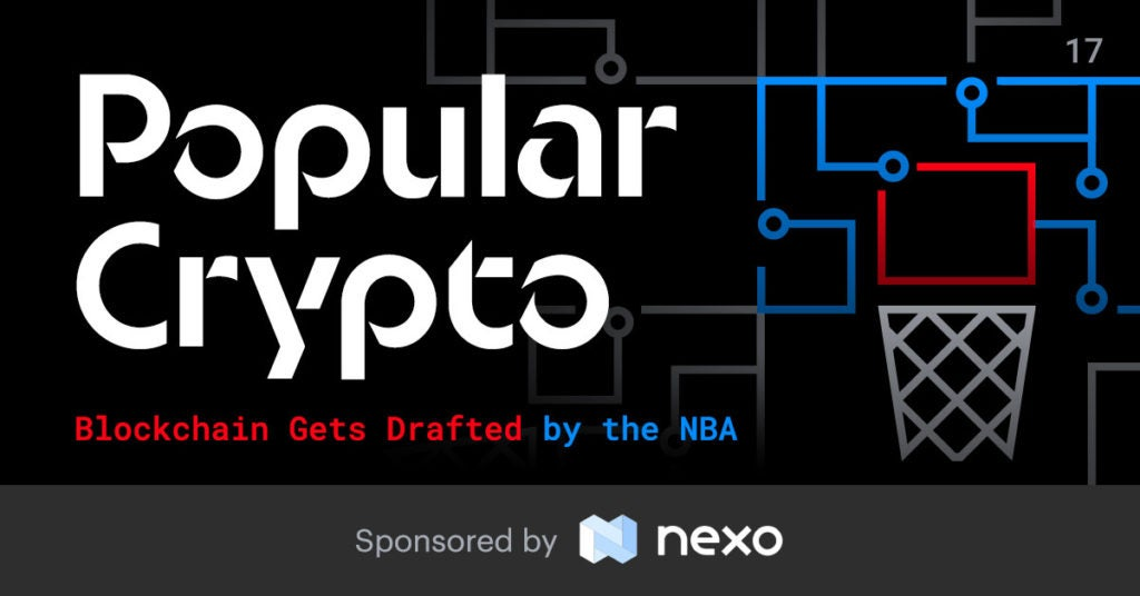 Blockchain Gets Drafted by the NBA – Popular Crypto #17
