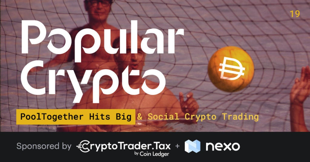 Popular Crypto #19 - PoolTogether Hits Big & Social Crypto Trading
