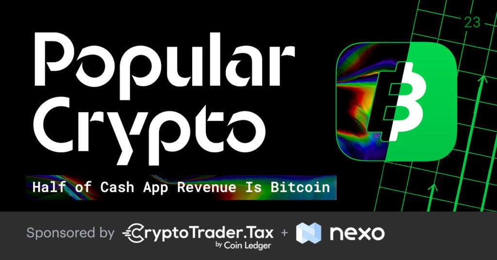 Popular Crypto #23 – Half of Cash App Revenue Is Bitcoin, Brave Adds Wayback Machine