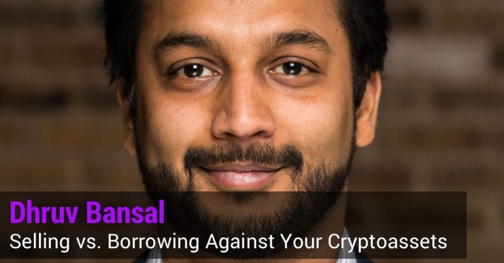 Daily Clip: Crypto as Collateral w/ Dhruv Bansal of Unchained Capital (#5)