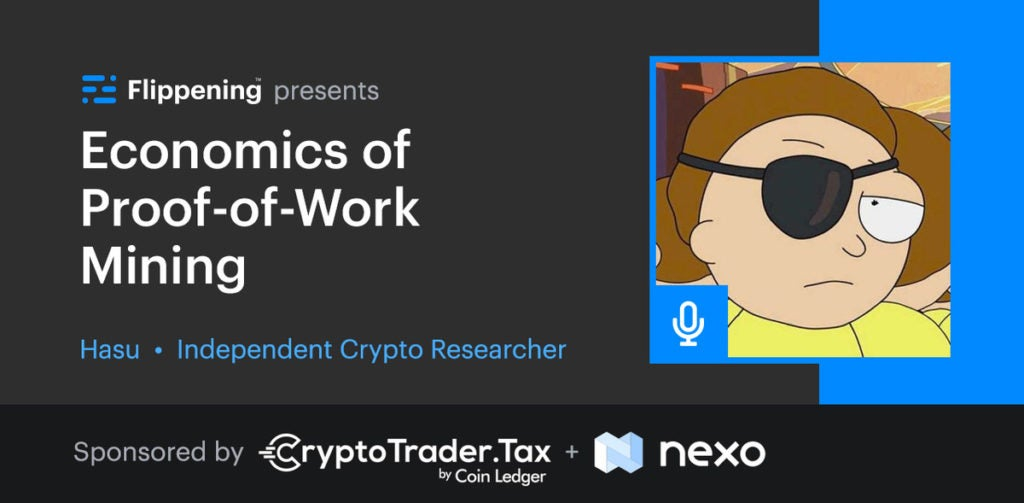 Economics of Proof-of-Work Mining w/ Hasu of Uncommon Core