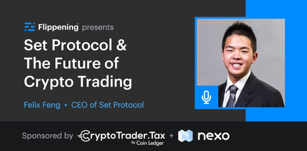 Set Protocol & The Future of Crypto Trading w/ Felix Feng of TokenSets