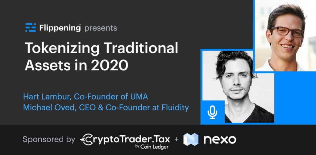 Tokenizing Traditional Assets in 2020 w/ Hart Lambur & Michael Oved