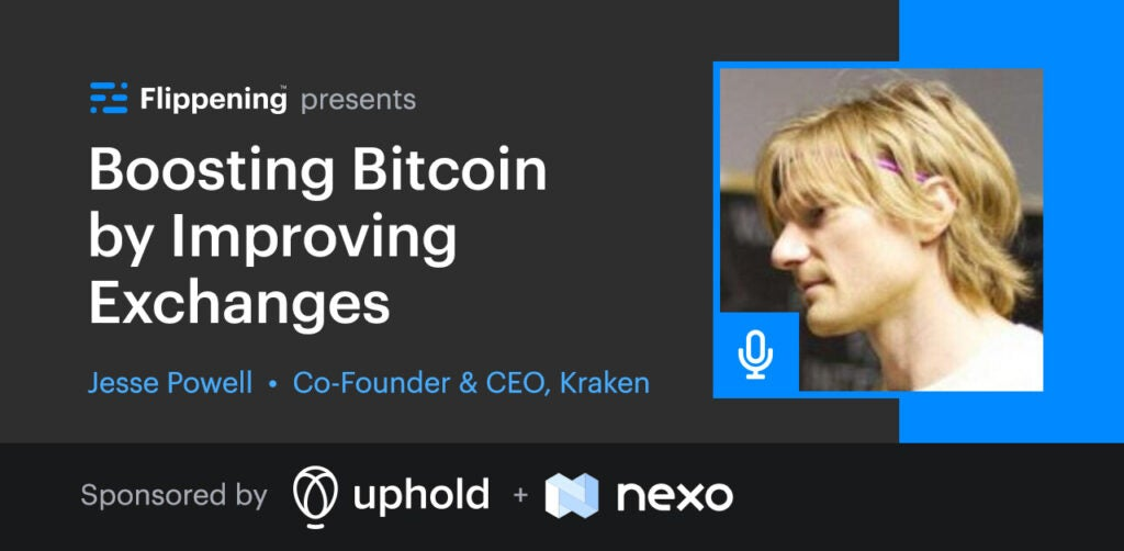 Boosting Bitcoin by Improving Exchanges w/ Jesse Powell of Kraken