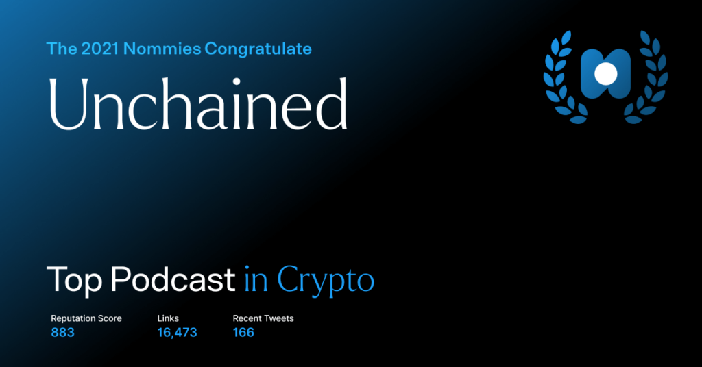 unchained - top podcast in crypto